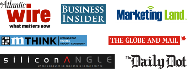 The Atlantic Wire, Business Insider, Marketing Land, MThink, The Globe and Mail, Silicon Angle, The Daily Dot