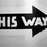 "Sign saying ""This Way"""